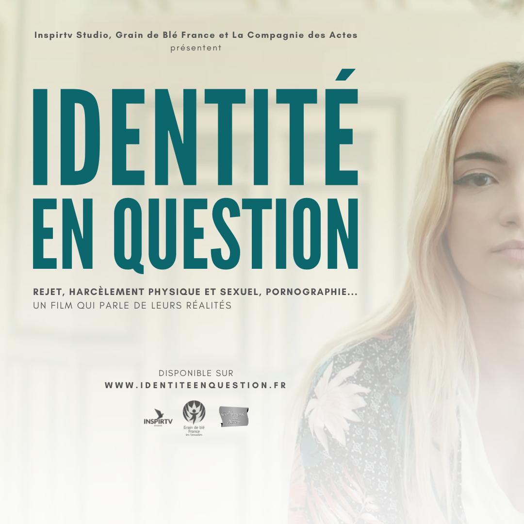 """""""IDENTITÉ EN QUESTION"""""""